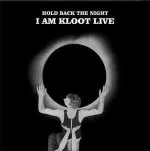 'Hold Back The Night: I Am Kloot Live' by I Am Kloot