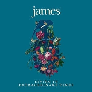 'Living In Extraordinary Times' by James