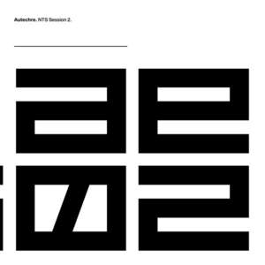 'NTS Session 2' by Autechre