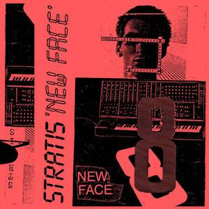 'New Face' by Stratis