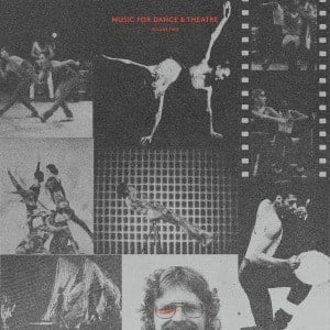 'Music For Dance & Theatre - Volume Two' by Various