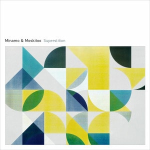 'Superstition' by Minamo & Moskitoo