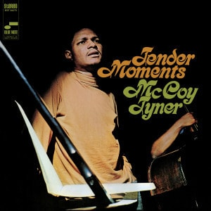 'Tender Moments' by McCoy Tyner