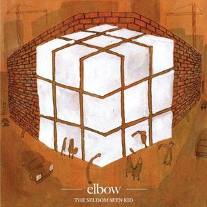 'The Seldom Seen Kid' by Elbow