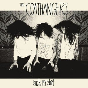 'Suck My Shirt' by The Coathangers
