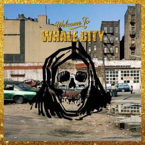 'Whale City' by Warmduscher