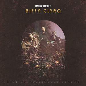 'MTV Unplugged (Live At Roundhouse, London)' by Biffy Clyro