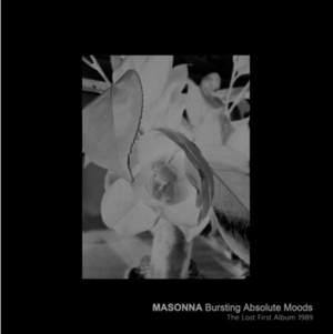 'Bursting Absolute Moods (The Lost First Album 1989)' by Masonna
