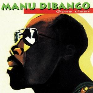 'Gone Clear' by Manu Dibango
