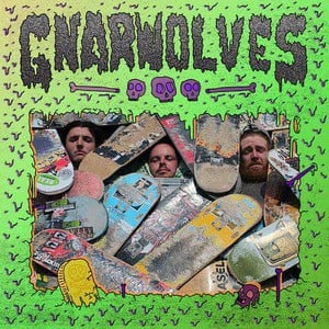 'Gnarwolves' by Gnarwolves
