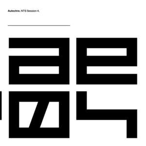 'NTS Session 4' by Autechre