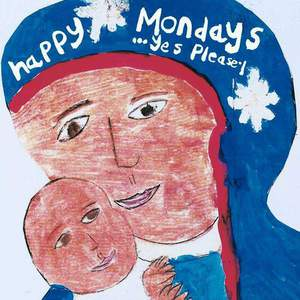 '...Yes Please!' by Happy Mondays