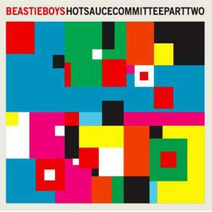'Hot Sauce Committee Part Two' by Beastie Boys