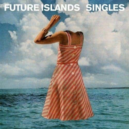 'Singles' by Future Islands