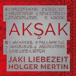 'Aksak' by Liebezeit Mertin