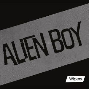 'Alien Boy EP' by Wipers
