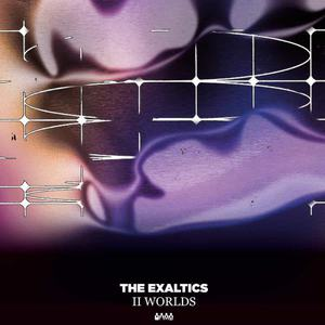 'II Worlds' by The Exaltics