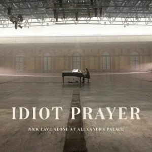'Idiot Prayer - Nick Cave Alone At Alexandra Palace' by Nick Cave