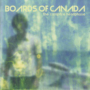 'The Campfire Headphase' by Boards of Canada