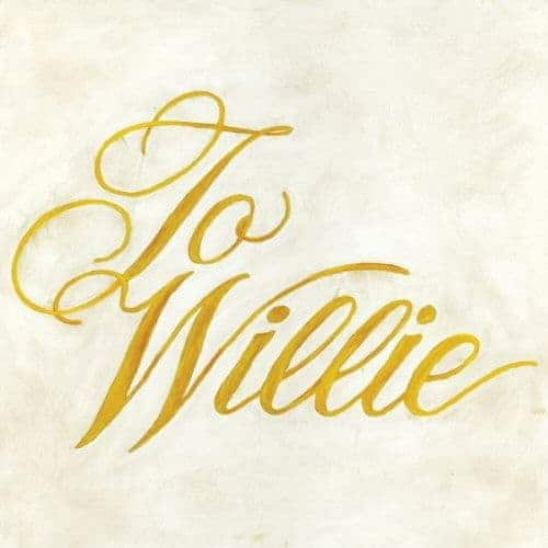 'To Willie' by Phosphorescent