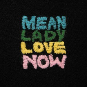 'Love Now' by Mean Lady