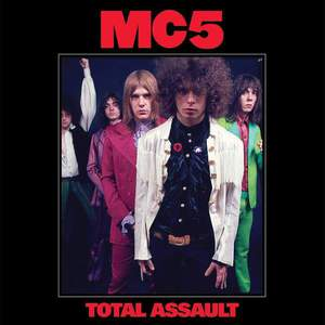 'Total Assault' by MC5