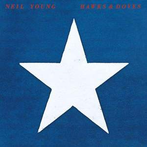 'Hawks & Doves' by Neil Young
