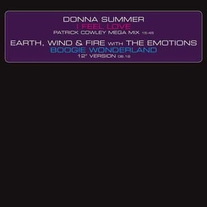 'I Feel Love (Patrick Cowley Mega Mix) / Boogie Wonderland (12' Version)' by Donna Summer / Earth, Wind & Fire with The Emotions