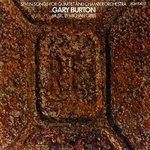 'Seven Songs for Quartet and Chamber Orchestra' by Gary Burton