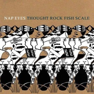 'Thought Rock Fish Scale' by Nap Eyes