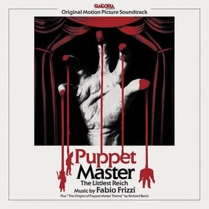 'Puppet Master: The Littlest Reich (Original Motion Picture Soundtrack)' by Fabio Frizzi