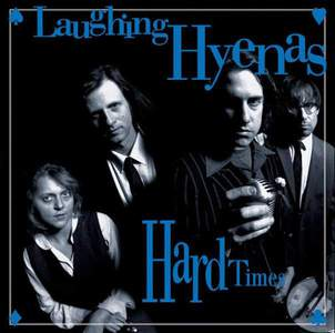 'Hard Times + Crawl / Covers' by Laughing Hyenas
