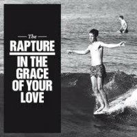 In The Grace Of Your Love - PROMO POSTER!! by The Rapture