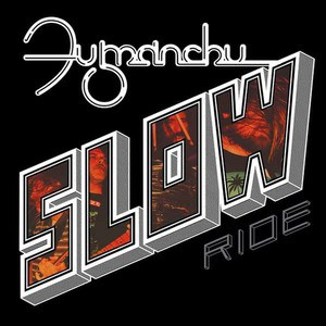 'Slow Ride/Future Transmitter' by Fu Manchu