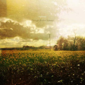 'Through Broken Summer' by epic45