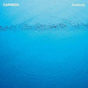 'Suddenly' by Caribou