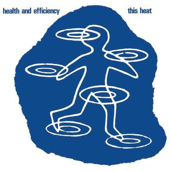'Health and Efficiency' by This Heat