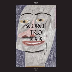 'XXX' by Scorch Trio