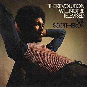 'The Revolution Will Not Be Televised' by Gil Scott-Heron