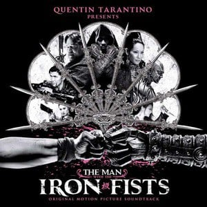 'The Man With The Iron Fists' by Various