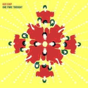 'One Pure Thought' by Hot Chip