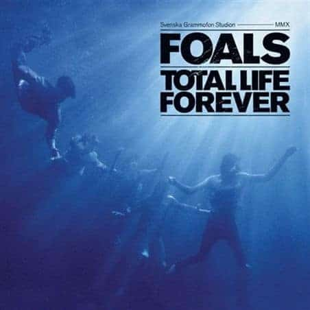 'Total Life Forever' by Foals