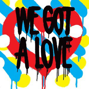 'We Got a Love' by Shit Robot
