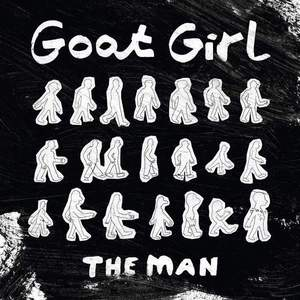 'The Man' by Goat Girl