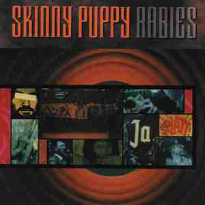 'Rabies' by Skinny Puppy