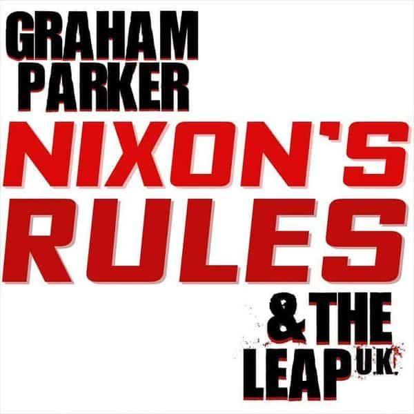 'Nixon's Rules' by Graham Parker