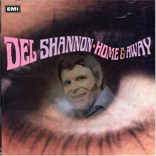 Del Shannon - Home and Away