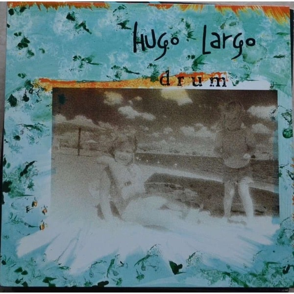 Hugo Largo - Drum