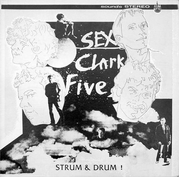 Sex Clark Five - Strum and Drum